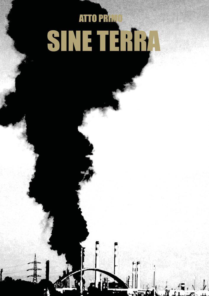 First act | Sine terra